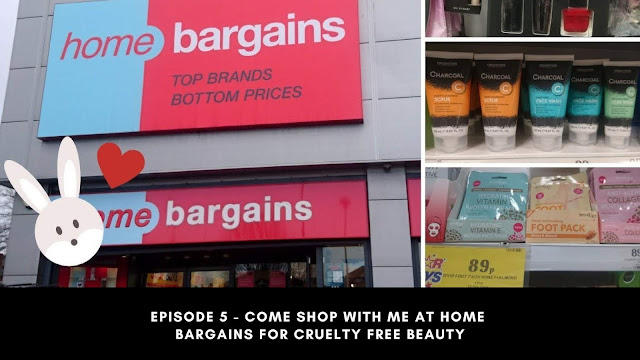 Episode 5 - Come Shop With Me At Home Bargains For Cruelty Free Beauty