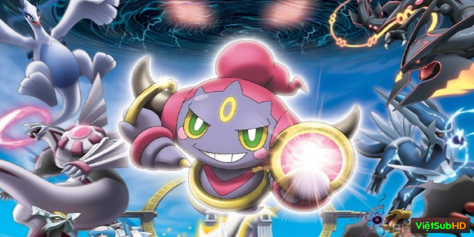 Phim Pokemon Movie 18: Hoopa Và Cuộc Chiến Pokemon Huyền Thoại VietSub HD | Pokémon Movie 18: Hoopa And The Clash Of Ages 2015