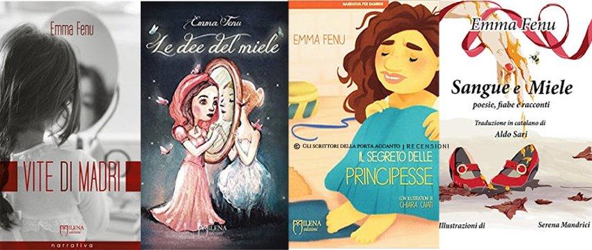 I libri di Emma Fenu: principesse, dee e madri di sangue e miele
