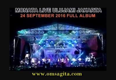 Monata Live Ulujami 2016 Full Album Rar