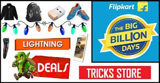 Only Selected Loot Deals Here - Flipkart Big Billion Days 2017 tricksstore
