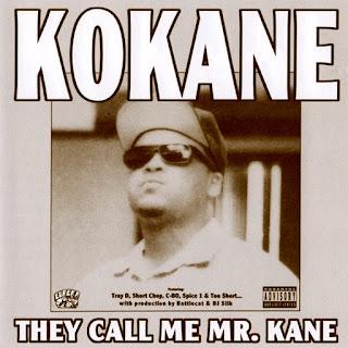 Kokane - They Call Me Mr. Kane (1999)