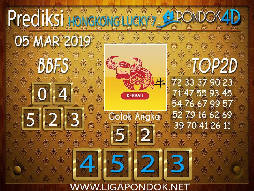 Prediksi Togel HONGKONG LUCKY7 PONDOK4D 05 MARET 2019