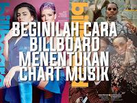 Beginilah Cara Billboard Menentukan Chart Musik