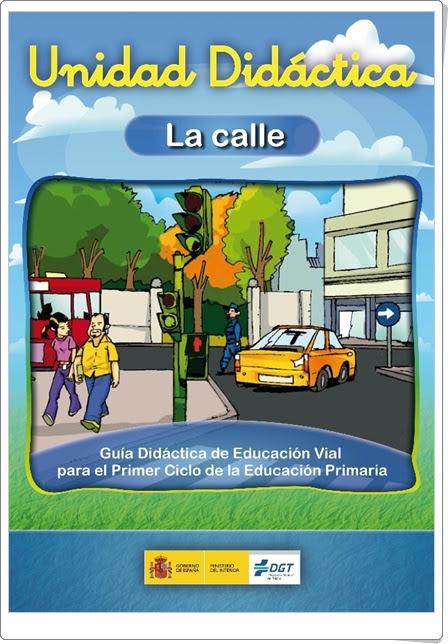 """""""La calle"""" (Cuaderno de Educación Vial de 1º y 2º de Primaria)"""