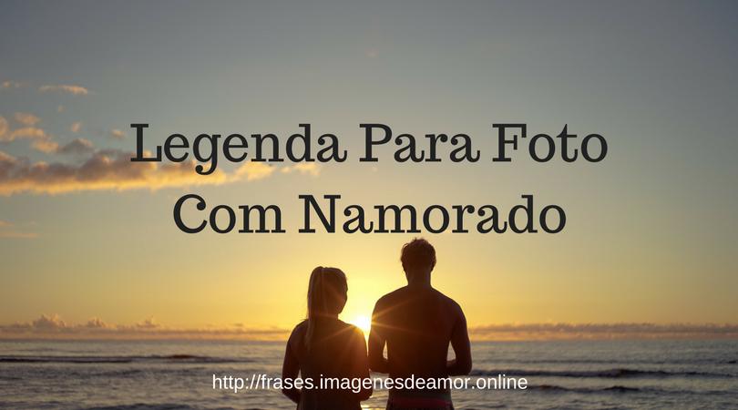 Tag Legenda Para Foto Com Namorado Tumblr 2018