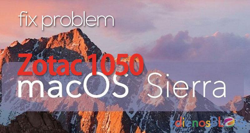 Fix Problem Zotac 1050 di Hackintosh macOS Sierra