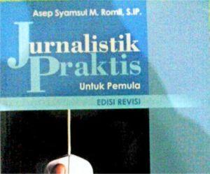 Jurnalistik Praktis untuk Pemula