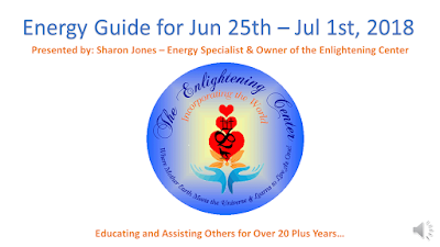 Enlightening Center's Weekly Energy Guide for Jun 26th - Jul 1st Presented by Sharon Jones