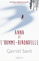 https://unefilledanslesetoiles.blogspot.fr/2017/07/anna-et-lhomme-hirondelle-gavriel-savit.html