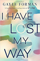 I Have Lost My Way by Gayle Forman book cover and review