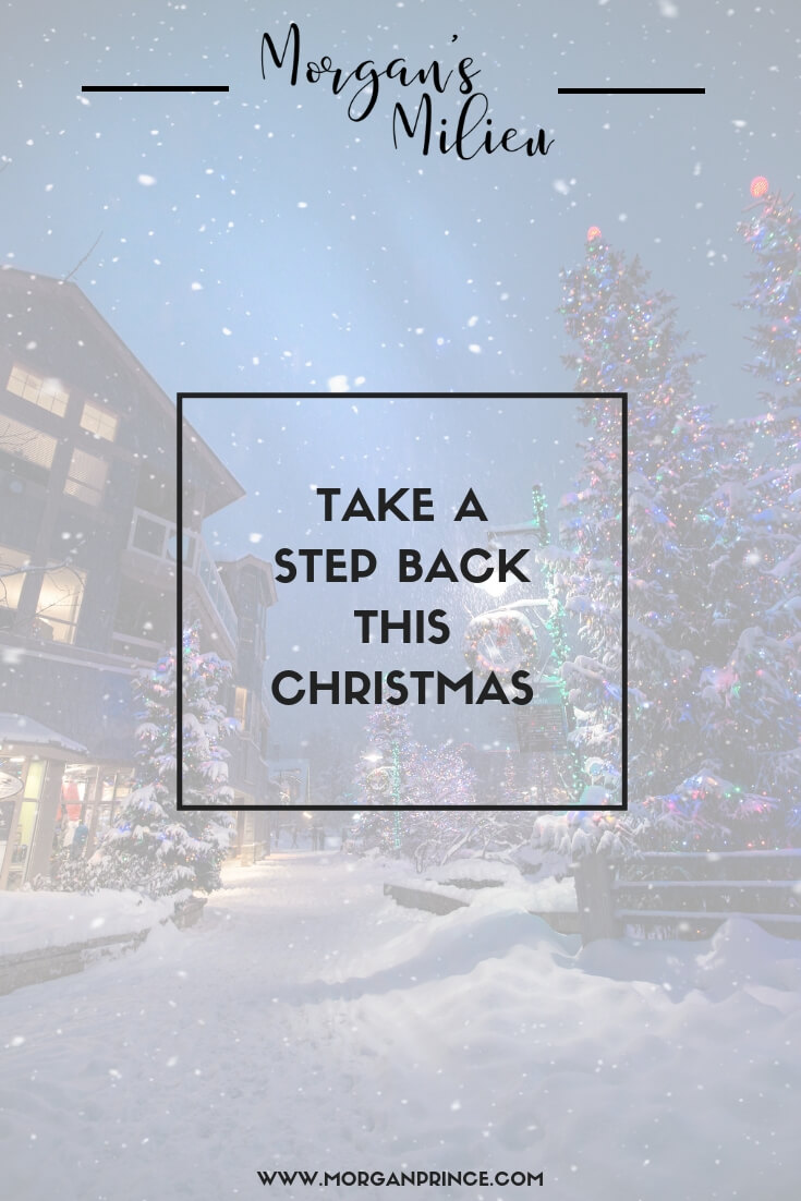 Take A Step Back This Christmas | Take a moment to enjoy the magic this Christmas - it's there no matter what you're doing.