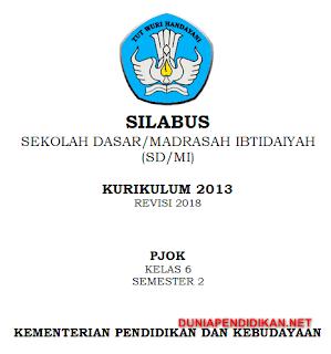 Silabus PJOK Kelas 6 SD/MI Semester 2 Kurikulum 2013 Revisi 2018