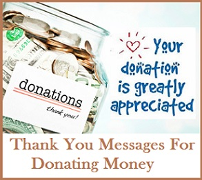 Thank you messages donations monetary donations deserve a return thank you note to show not only an appreciation to the donor but also as a means to acknowledge the donation altavistaventures Choice Image