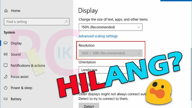 Inilah 2 Cara Paling Mudah Memunculkan Kembali Opsi Mengganti Resolusi Layar Windows 10