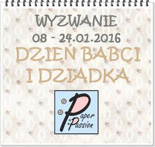 http://paperpassionpl.blogspot.com/2016/01/wyzwanie-dzien-babci-i-dziadka.html