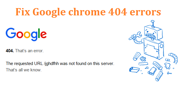 Google chrome 404 errors