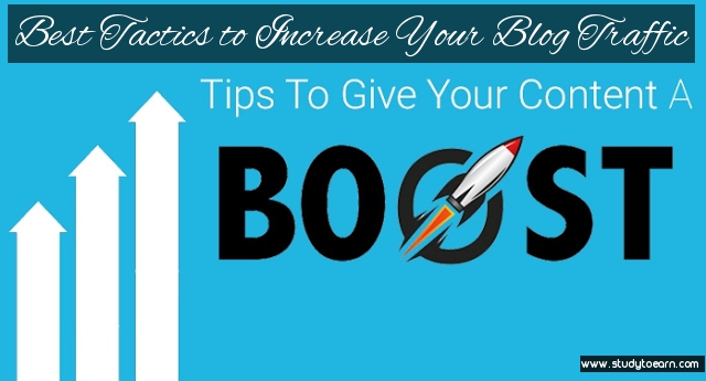 Best Tactics to Increase Your Blog Traffic