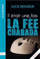 http://leslecturesdeladiablotine.blogspot.fr/2017/10/il-etait-une-fois-la-fee-chabada-de.html