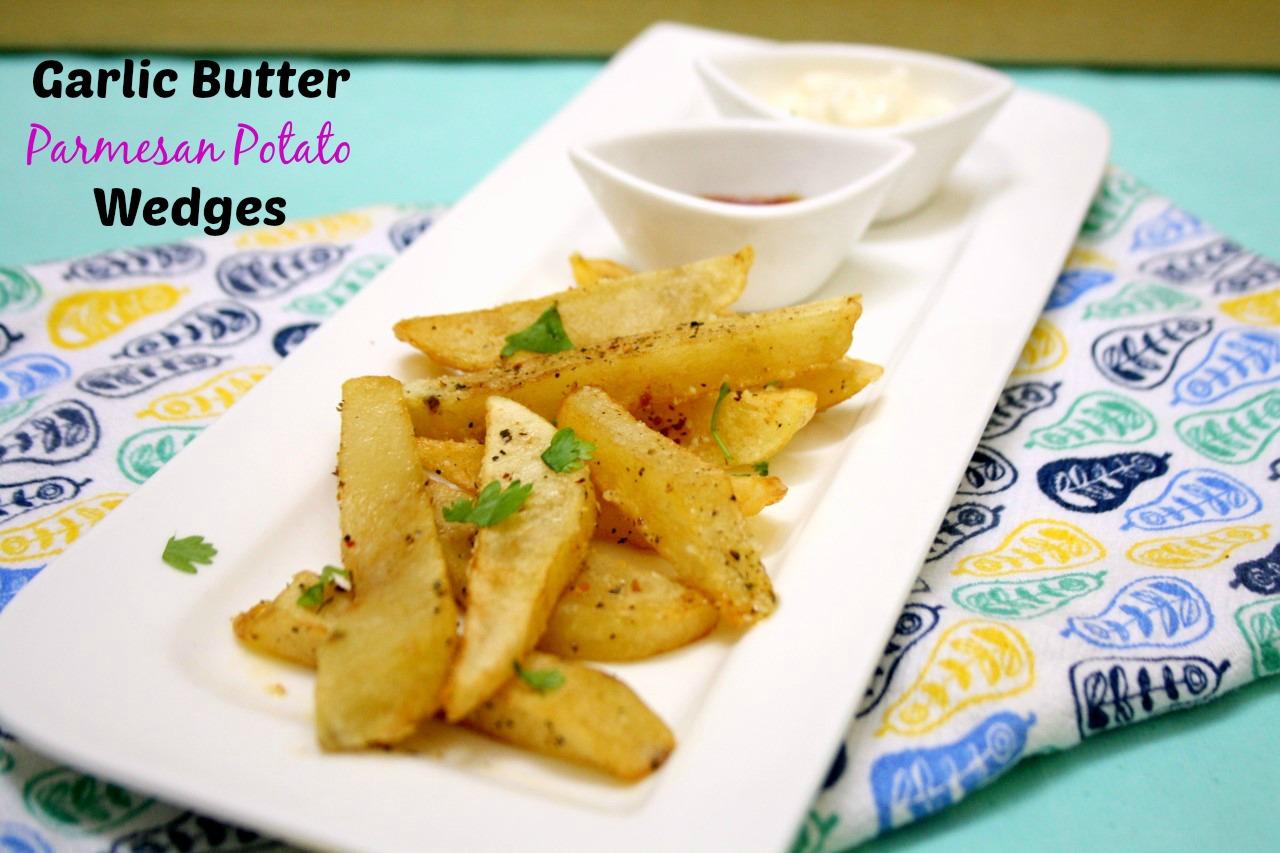 Spice your Life: Garlic Butter Parmesan Potato Wedges