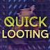 Cansado de pegar loot? Saiba mais sobre o Quick Looting!