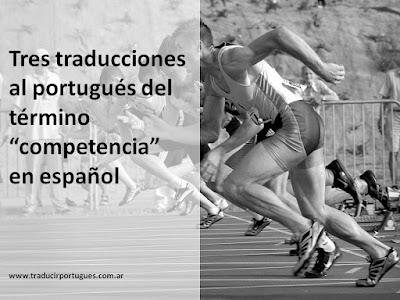 competencia, concorrência, competição, traducción, portugués