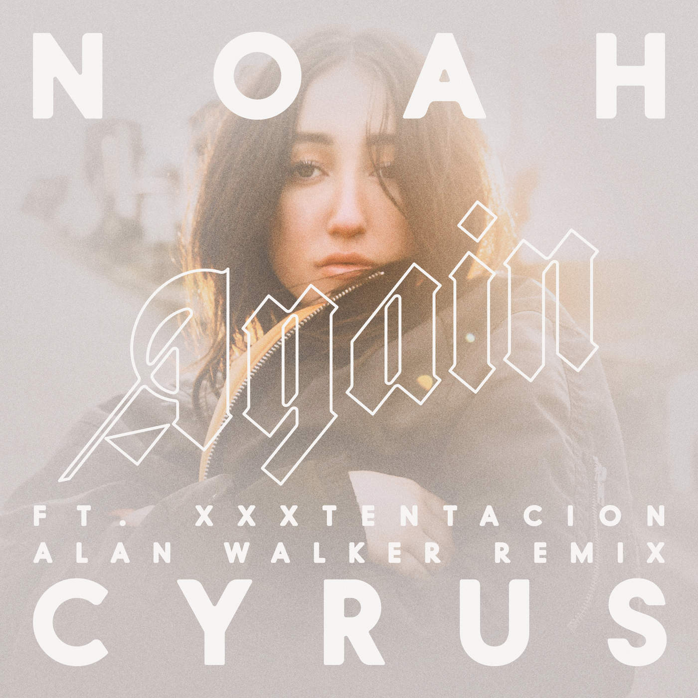 Noah Cyrus - Again (feat. XXXTENTACION) [Alan Walker Remix] - Single Cover