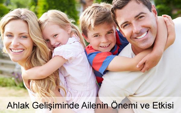 Ahlak Gelişiminde Ailenin Önemi ve Etkisi