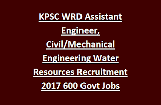 Karnataka KPSC WRD Assistant Engineer, Civil, Mechanical Engineering Group B Water Resources Recruitment 2017 600 Govt Jobs