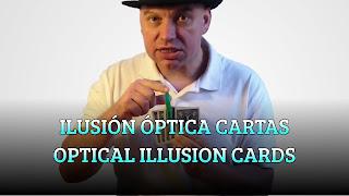 Cartas con el clip, Truco de ciencia, ILUSIÓN ÓPTICA