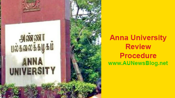 Anna University Review Apply Procedure & Last Date