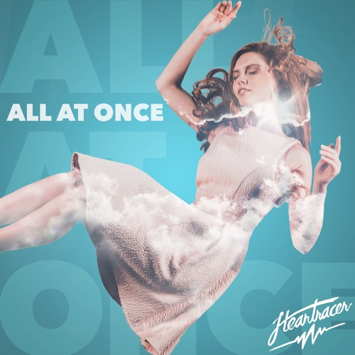 "Heartracer Unveil New Single ""All At Once"""