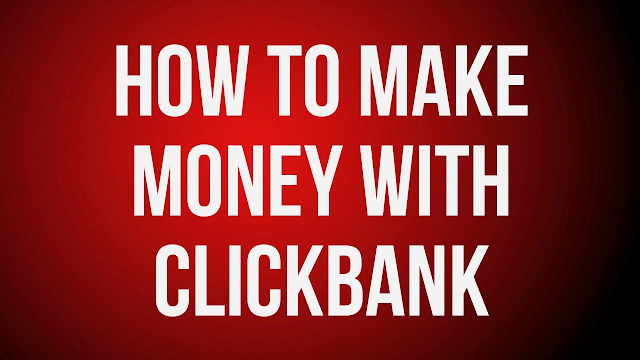 make money through ClickBank