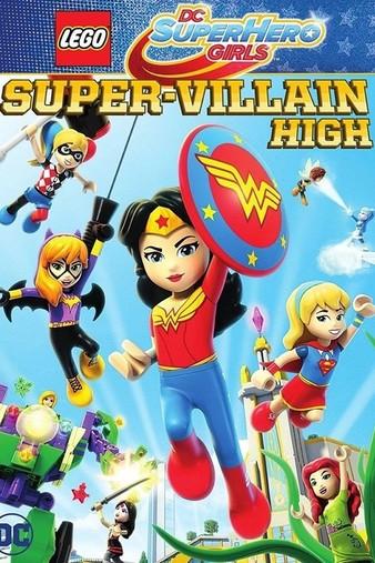 Lego DC Super Hero Girls: Escola de Super Vilãs - Dublado