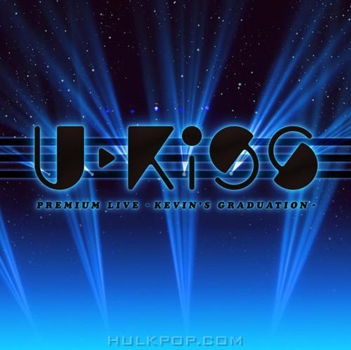 U-KISS – U-KISS PREMIUM LIVE -KEVIN'S GRADUATION- (M4A-AAC)