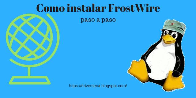 DriveMeca instalando FrostWire paso a paso
