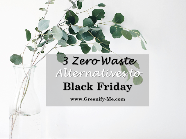 zero waste alternatives to black friday