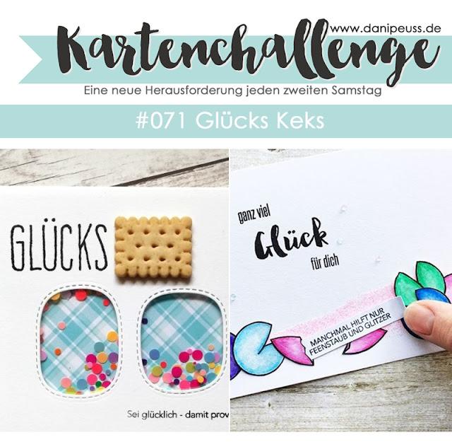 https://danipeuss.blogspot.com/2018/06/kartenchallenge-071-glucks-keks.html