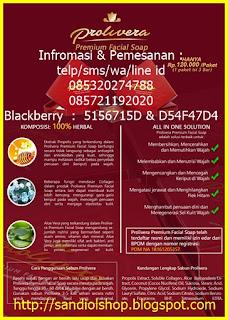 Cara Pemakaian Sabun Prolivera pemesanan hubungi sandi maulana D54F47D4 atau 5156715D