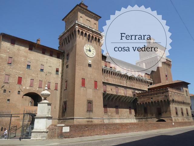 Cosa vedere a Ferrara in un giorno il castello estense