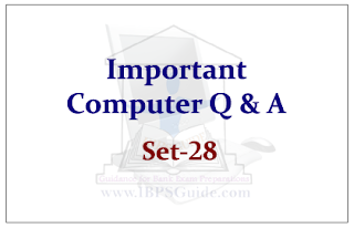 Important Computer Questions for Upcoming Bank PO and Clerk Exams 2015 Set-28