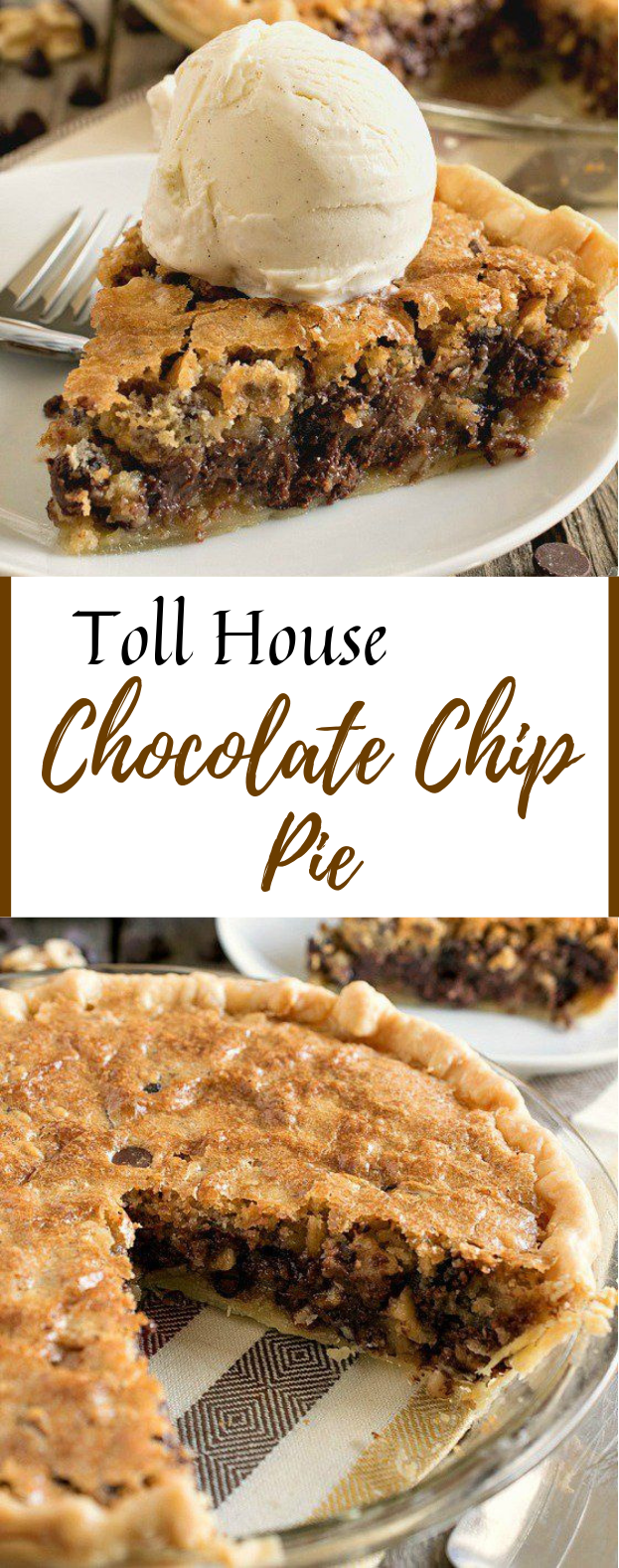 Toll House Chocolate Chip Pie #Pie #Dessert