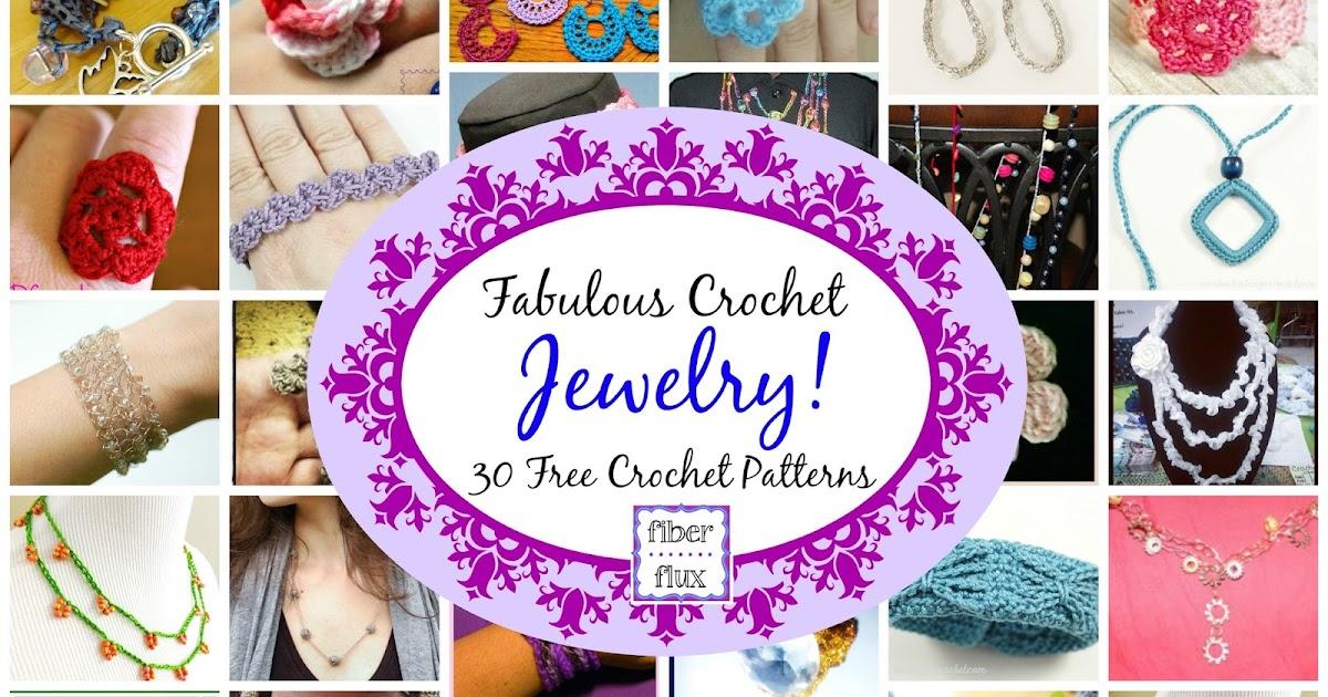 Fiber Flux Fabulous Crochet Jewelry 30 Free Crochet Patterns