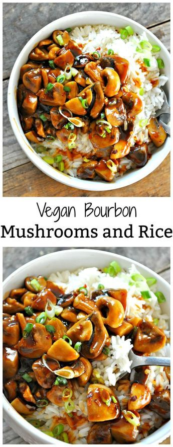 Vegan Bourbon Mushrooms and Rice