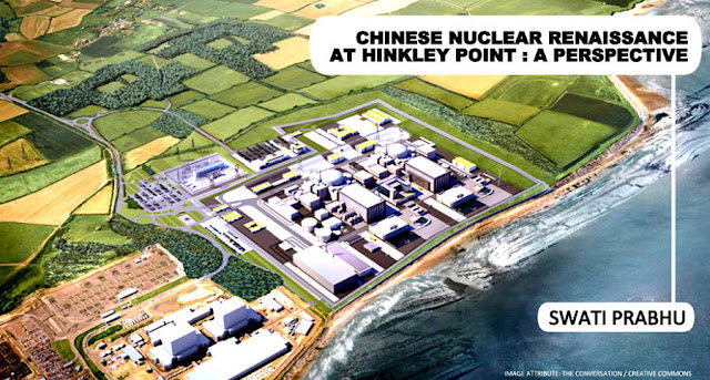 OPINION | Chinese Nuclear Renaissance at Hinkley Point: A Perspective