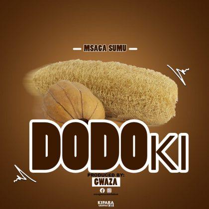Download Audio | Msaga Sumu - Dodoki