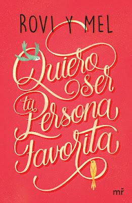 LIBRO - Quiero ser tu persona favorita  Rovi y Mel (Martinez Roca - 7 Febrero 2017)  YOUTUBER - JUVENIL | A partir de 14 años  Comprar en Amazon España