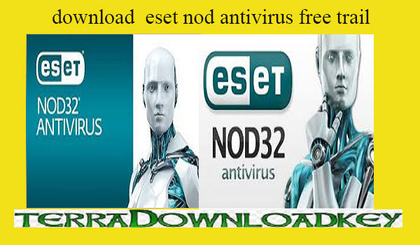 download eset nod32 antivirus free trail