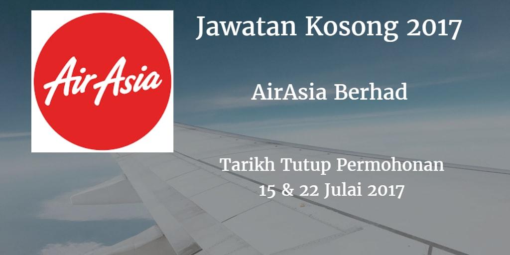Jawatan Kosong Air Asia Berhad 15 & 22 Julai 2017
