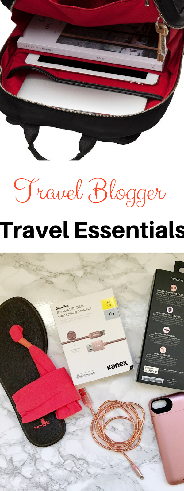 Travel Blogger's Travel Essentials